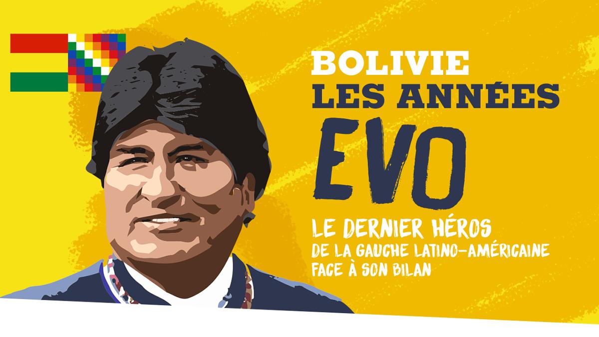 Bolivie, les années Evo